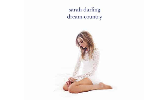 Sarah Darling DREAM COUNTRY