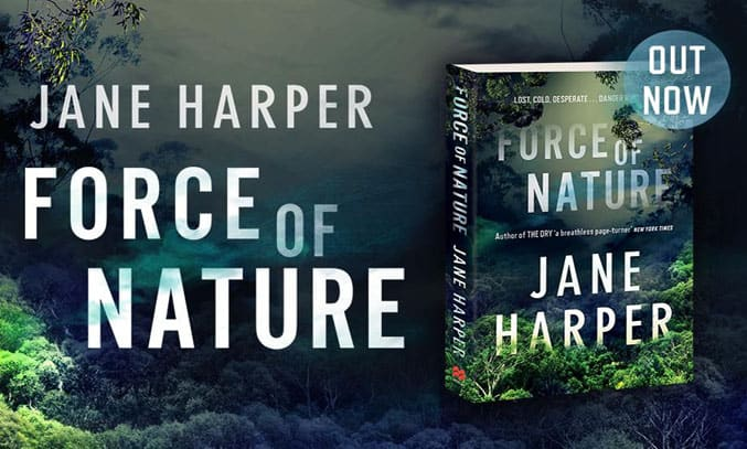 Force of Nature by Jane Harper Banner