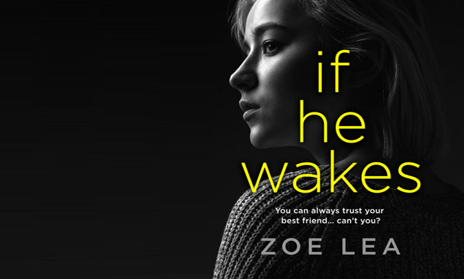 If He Wakes by Zoe Lea
