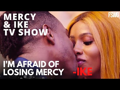 I'LL BE DISAPPOINTED IF MERCY REJECTS MY PROPOSAL – IKE | MERCY AND IKE TV SHOW EPISODE 12