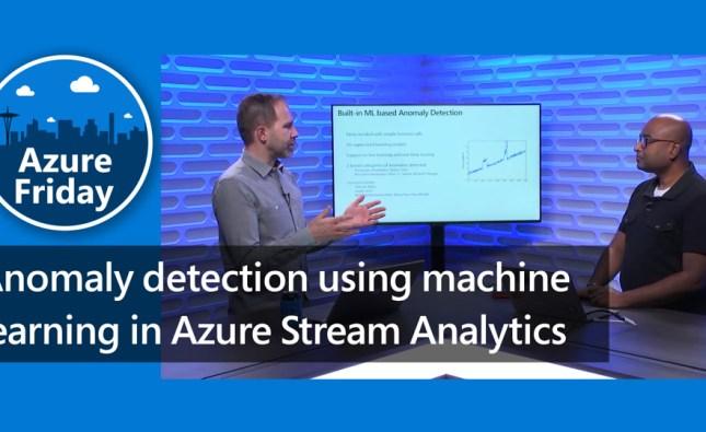 Anomaly Detection in Azure Stream Analytics