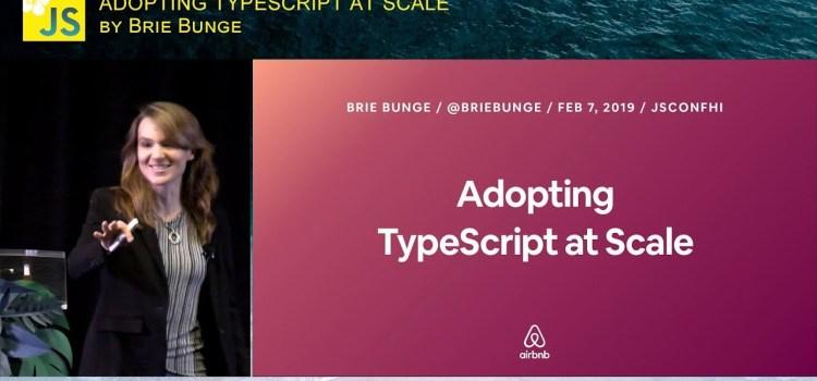 Adopting Typescript at Scale