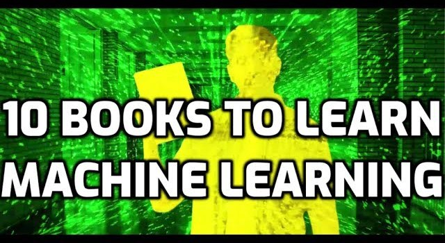 10 Books to Learn Machine Learning