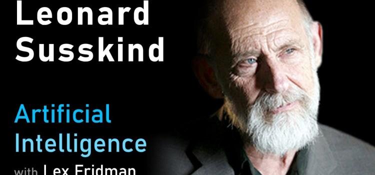 Leonard Susskind on Quantum Mechanics, String Theory and Black Holes