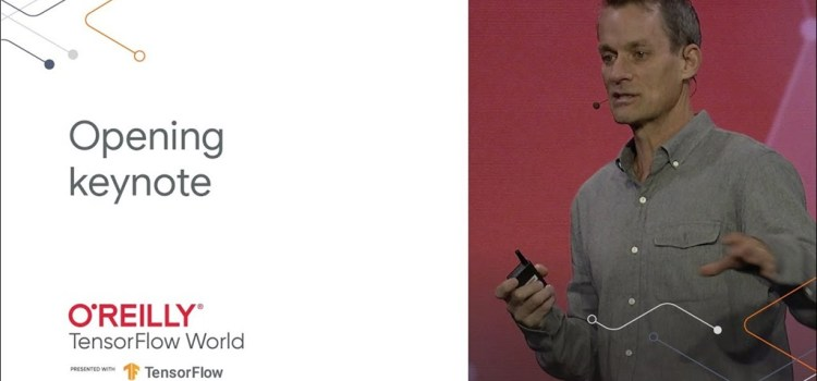 TensorFlow World 2019 Keynote
