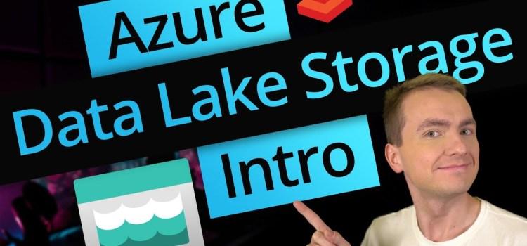 Introduction to Azure Data Lake Storage Gen 2