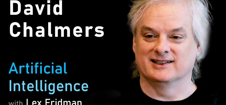 David Chalmers on the Hard Problem of Consciousness