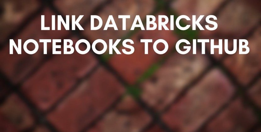 How to Integrate Azure Databricks Notebooks with GitHub