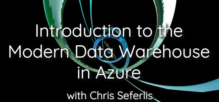 Introduction to the Modern Data Warehouse in Azure