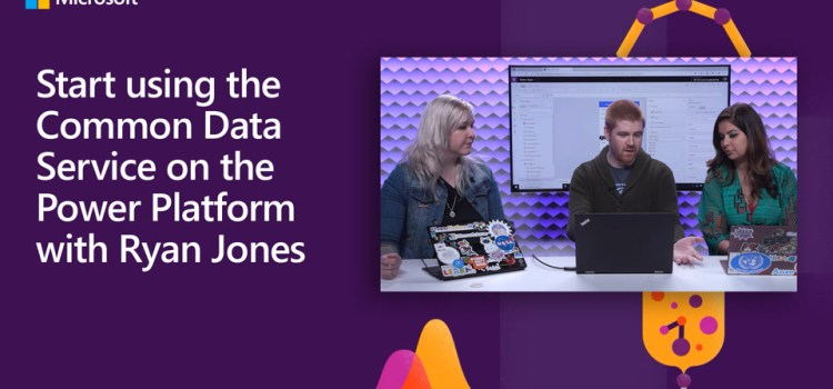 Using the Common Data Service on the Power Platform
