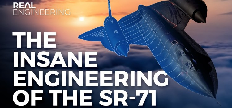 The Insane Engineering of the SR-71 Blackbird