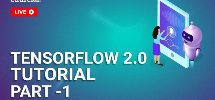 TensorFlow 2.0 Tutorial – Part 1