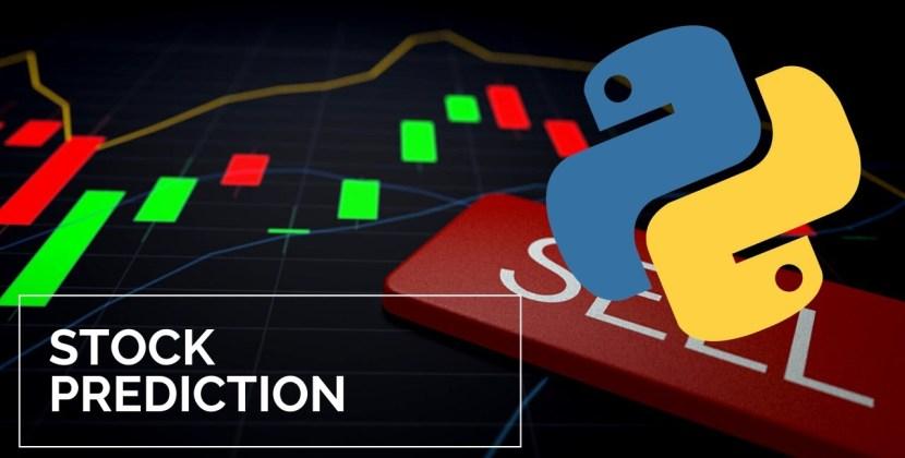 Stock Prediction Using Python & Machine Learning