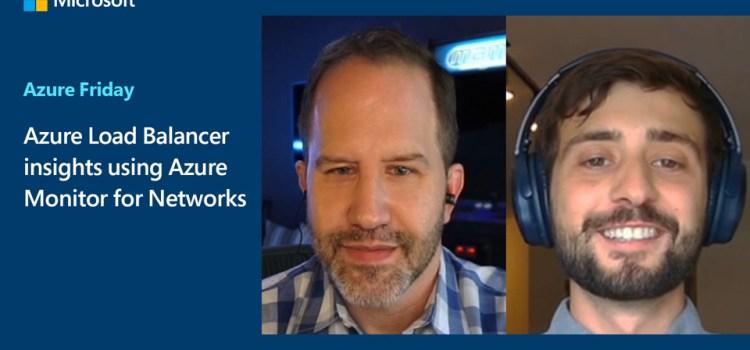 Azure Load Balancer insights using Azure Monitor for Networks