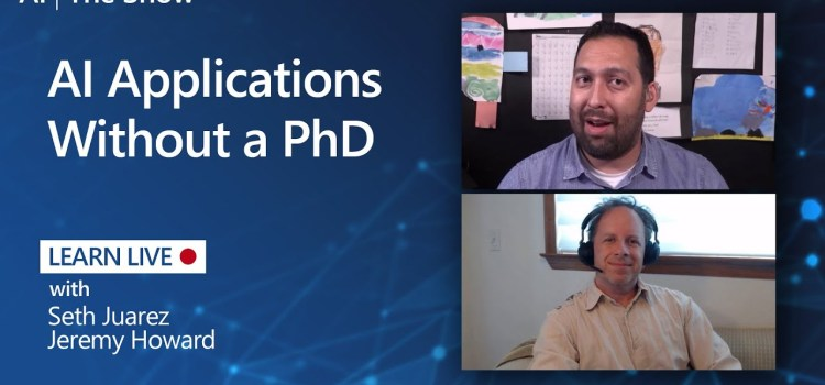 AI Applications Without a PhD
