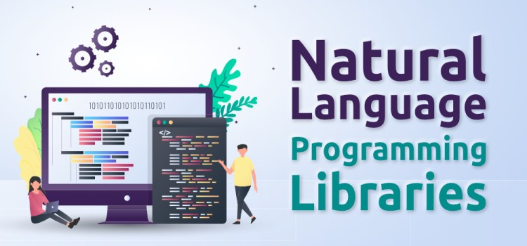 Top 10 Natural Language Programming Libraries