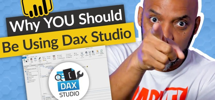 Why you should use DAX Studio with Power BI