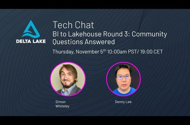 BI to Lakehouse Round 3: Community Questions Answered