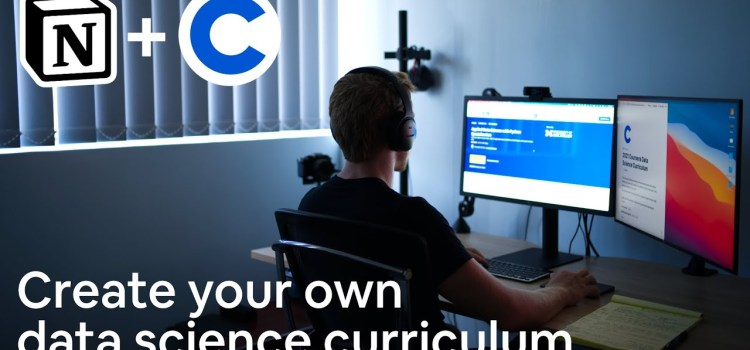 How to Create Your Own Data Science Curriculum with Coursera in 2021