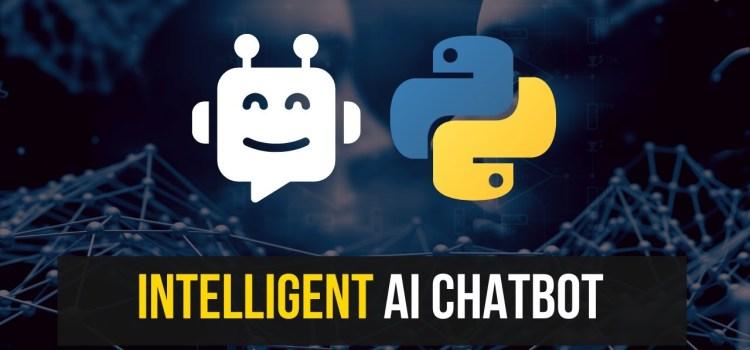 Intelligent AI Chatbot in Python
