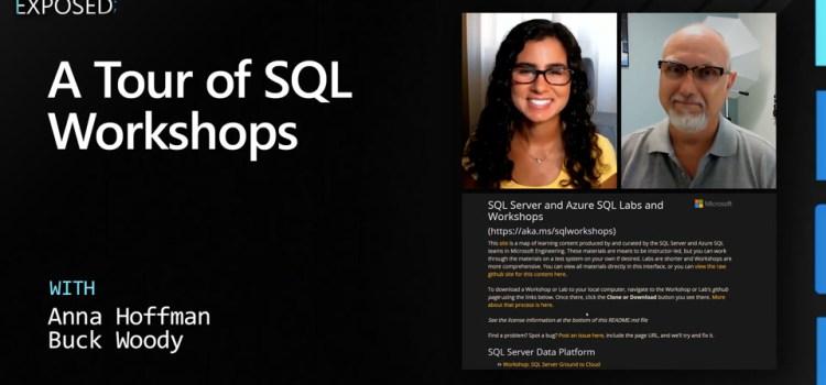 A Tour of SQL Workshops