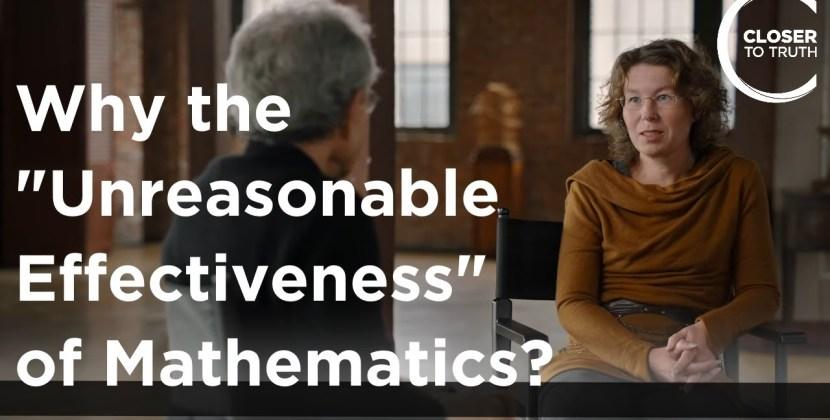 Why the 'Unreasonable Effectiveness' of Mathematics?
