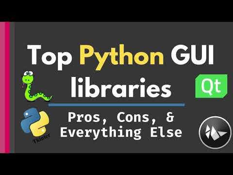 5 Best Python GUI Libraries