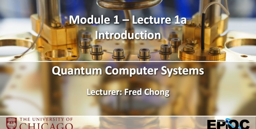 Introduction to Quantum Computer Systems with Fred Chong