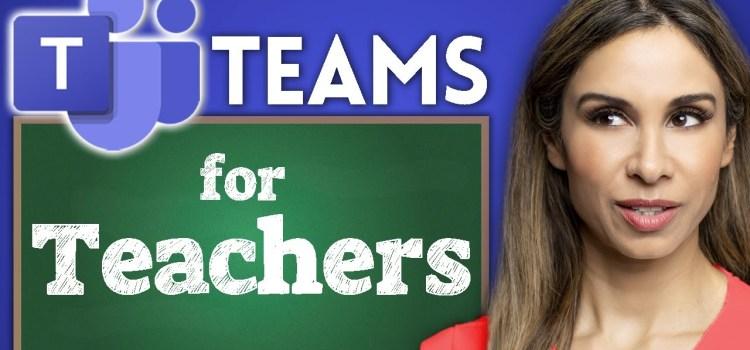 Microsoft Teams ESSENTIAL Tips for Teachers