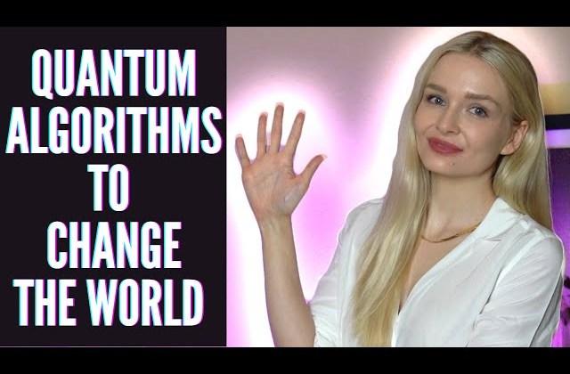 5 Quantum Algorithms That Could Change The World