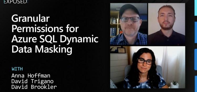 Granular Permissions for Azure SQL Dynamic Data Masking