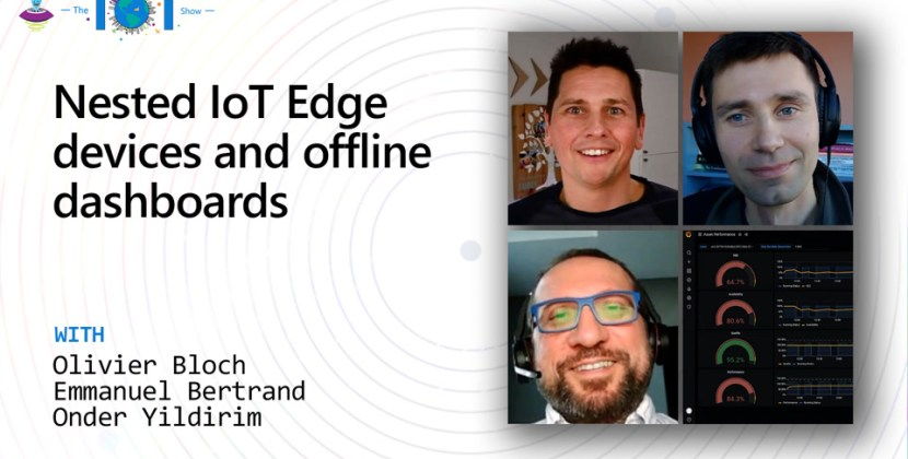 Nested IoT Edge Devices and Offline Dashboards