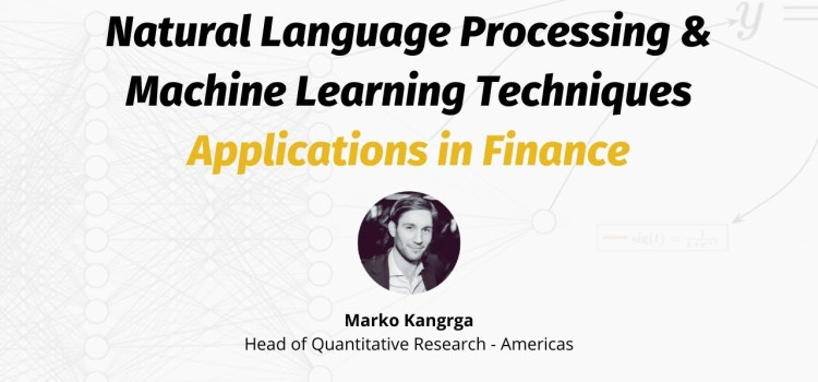 Natural Language Processing and Machine Learning Applications in Finance