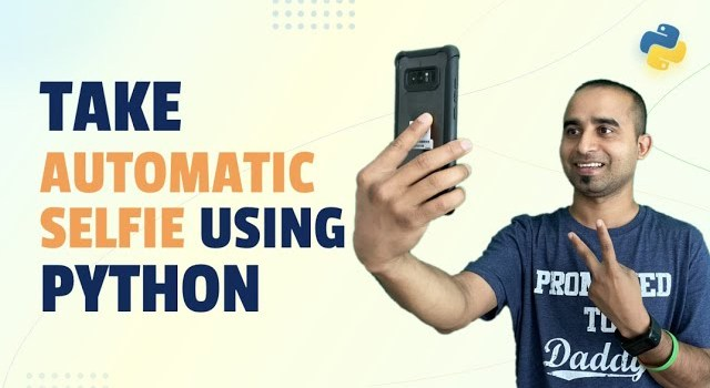How to Take Automatic Selfies Using Python