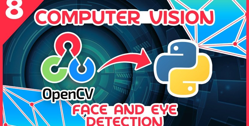 OpenCV Python Tutorial #8 – Face and Eye Detection