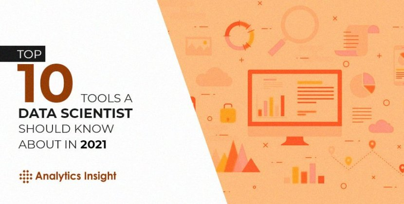 Top 10 Tools a Data Scientist should Know about in 2021