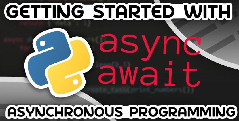 Asynchronous Programming in Python