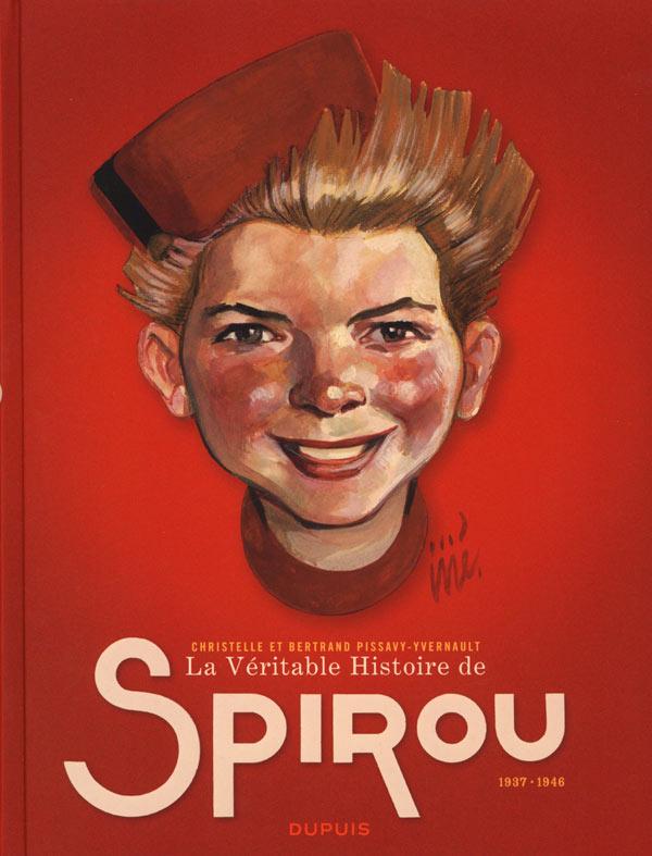 La véritable histoire de Spirou T1
