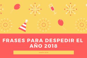 Frases para despedir el año 2018