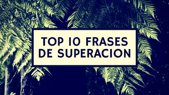 Top 10 frases de superacion