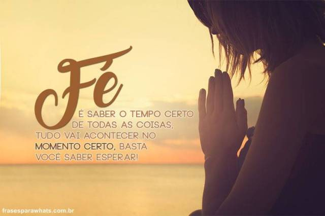 basta esperar a fé vem