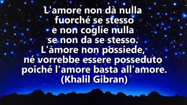 Poesia Damore Khalil Gibran Frasi Per Tutti
