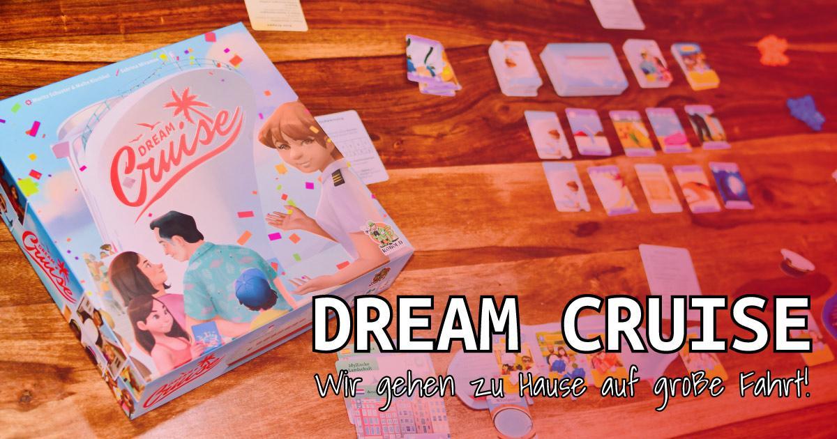 Dream Cruise - Das Spiel