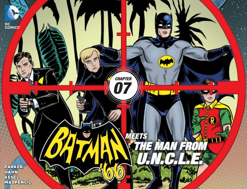 BATMAN '66 MEETS THE MAN FROM U.N.C.L.E. #7 cover