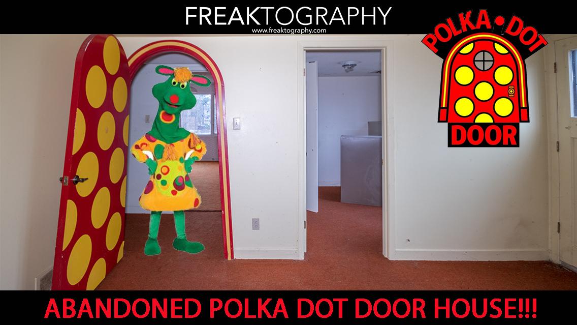 Abandoned Polka Dot Door House