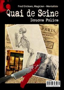 Quai de Seine - L'intrigue policière - spectacle de mentalisme
