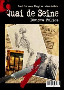 crime, Quai de Seine, Fred Ericksen • Magicien Lyon • Conférencier mentaliste, Fred Ericksen • Magicien Lyon • Conférencier mentaliste