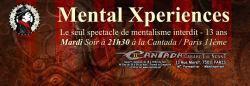 """La saison 3 du spectacle """"Mental Xperiences"""" arrive à grands pas"""