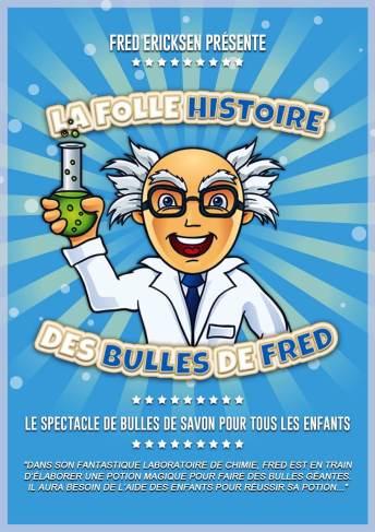 Spectacle de bulles de savon pour enfants / La folle histoire des bulles de Fred