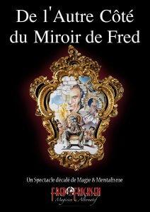 miroir, Miroir, mon beau miroir, Fred Ericksen • Magicien Lyon • Conférencier mentaliste, Fred Ericksen • Magicien Lyon • Conférencier mentaliste